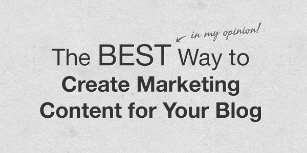 The BEST way to create content for your blog